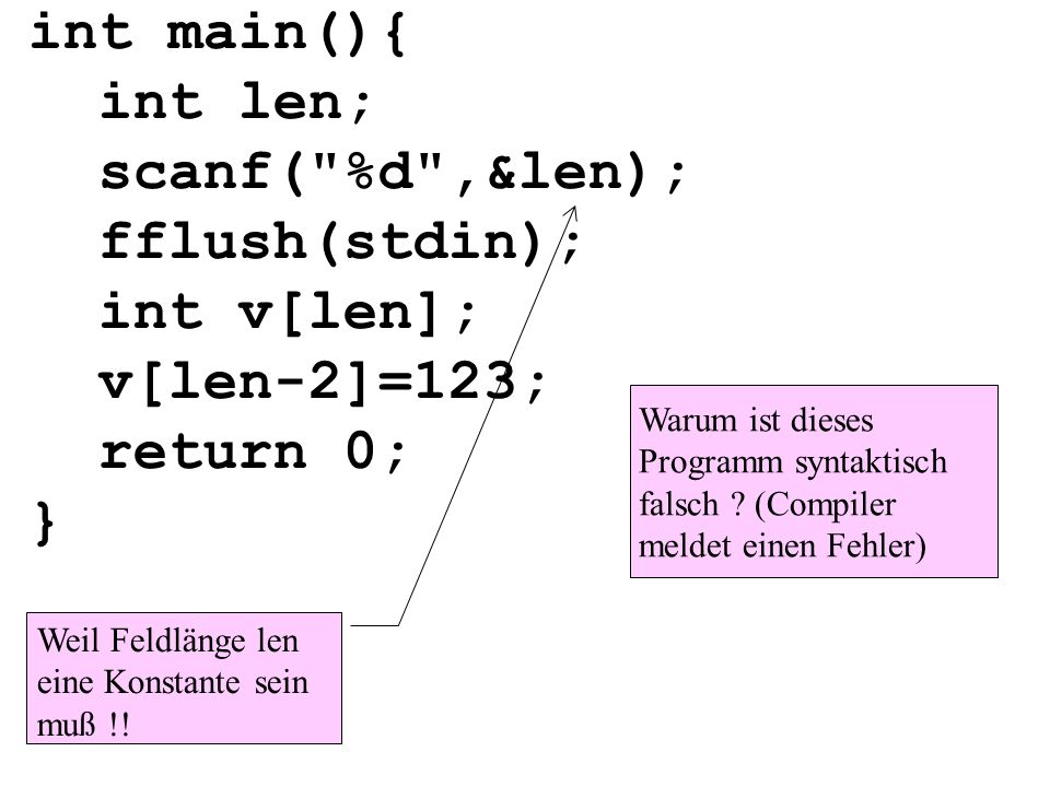 int main(){ int len; scanf( %d ,&len); fflush(stdin); int v[len];